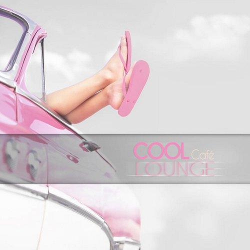 VA / Cool Cafe Lounge [2014] MP3