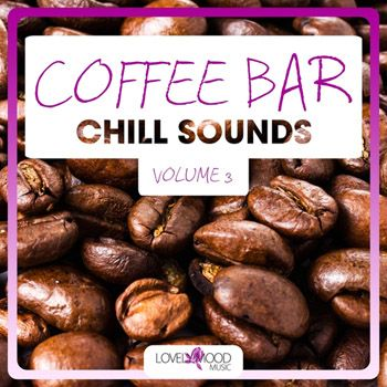 VA / Coffee Bar Chill Sounds, Vol. 3 [2014] MP3
