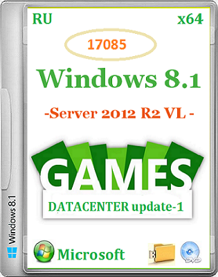 Microsoft Windows 8.1 Server 2012 R2 VL DataCenter 17085 x64 RU Games by Lopatkin [2014] RUS