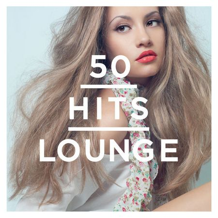 VA - 50 Hits Lounge [2014] MP3