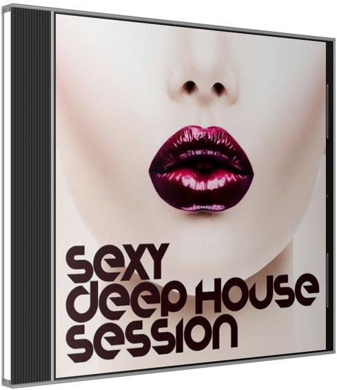 VA / Sexy Deep House Session [2016] MP3
