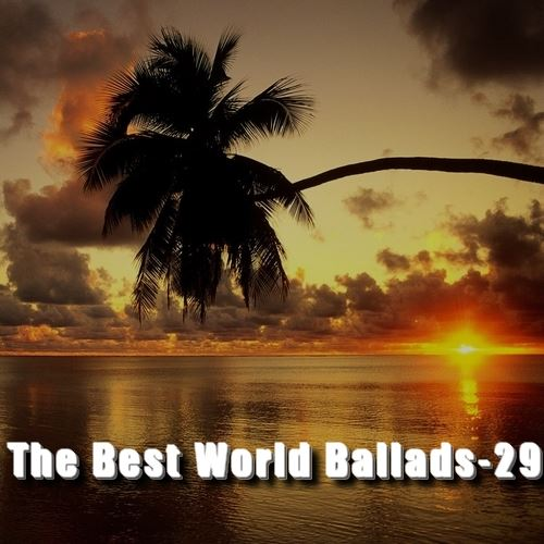 VA / The Best World Ballads - 29 [2016] MP3