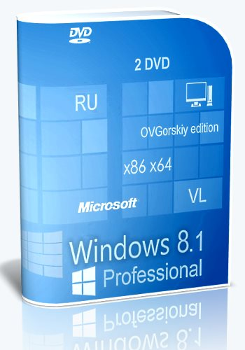 Microsoft® Windows® 8.1 Professional VL with Update 3 [6.3.9600.17476.] [2016] [2DVD] by OVGorskiy®