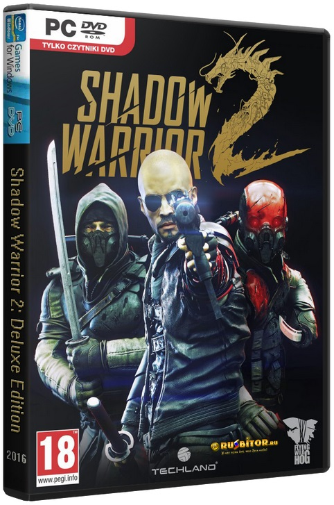 Скачать Shadow Warrior 2: Deluxe Edition [v.1.1.4.0] (2016) PC | RePack от Decepticon