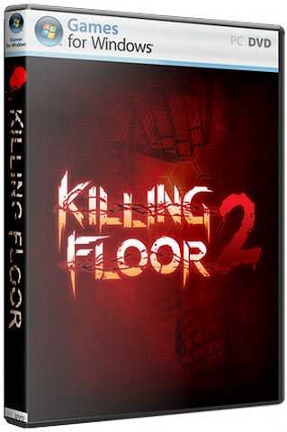 Killing Floor 2: Digital Deluxe Edition (2016) PC | RePack от Decepticon