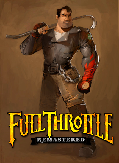 Full Throttle Remastered [2017 / Adventure / Quest / Point & Click / Arcade / Detective-mystery / Лицензия]