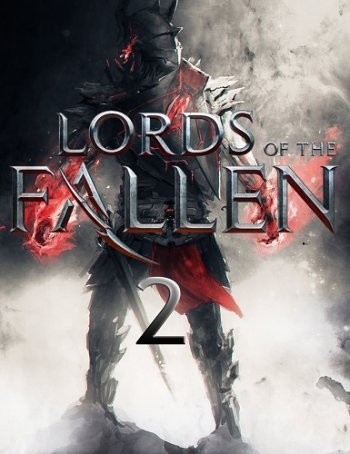 Lords of the Fallen 2 [2017 / RPG, Action, 3D / HD 720p] | Трейлер
