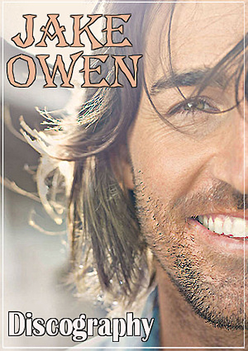 Jake Owen / Discography [2006-2016] MP3