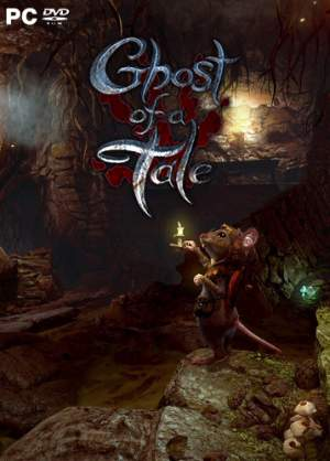 Скачать Ghost of a Tale [2018 | PC | RePack от qoob]