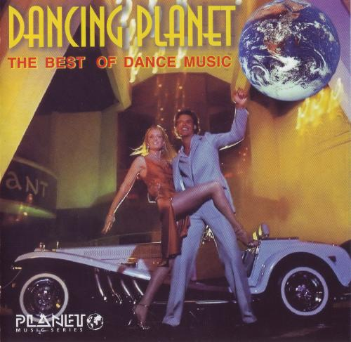 Dancing Planet - The Best Of Dance Music(1999) FLAC