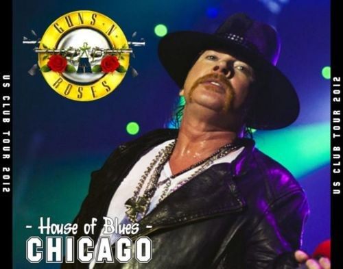 Guns 'n' Roses / Once in a Lifetime - House Of Blues, Chicago (3CD) [2012 / FLAC]