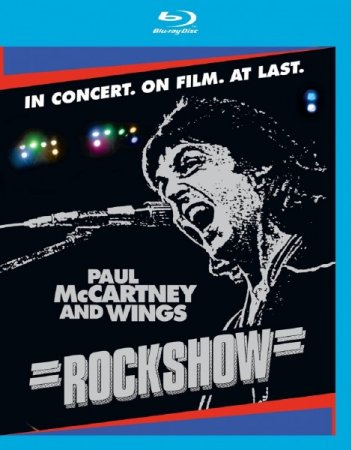 Paul McCartney and Wings - Rockshow [2013 / Rock / BDRip 720p]