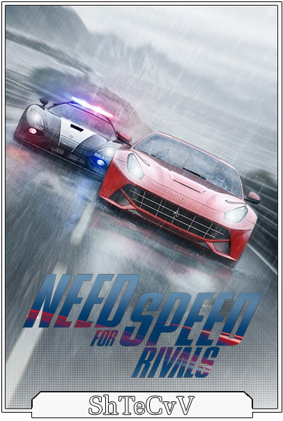 Need For Speed Rivals [2013 / Arcade / Racing (Cars) / 3D / RePack]