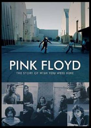 "Пинк Флойд: История альбома ""Wish You Were Here"" / Pink Floyd: The Story of Wish You Were Here [2012 / Документальный, музыка / BDRip 720p]"