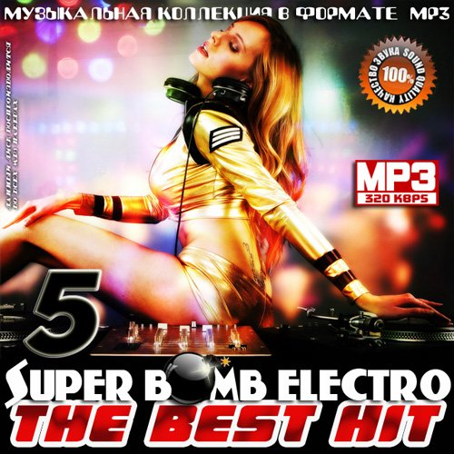 VA / Super Bomb Electro - The Best Hit 5 [2014] MP3